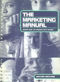 Copertina del libro The Marketing Manual. Making sure the message gets across