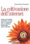 Copertina del libro La coltivazione dell'Internet